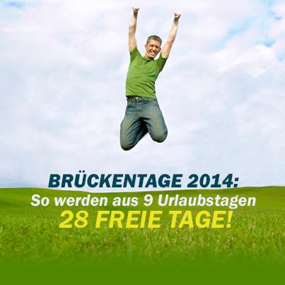 Brückentage 2014: Aus 9 Urlaubstagen werden 28 freie Tage!