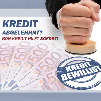 Kredit abgelehnt? Bon-Kredit hilft sofort