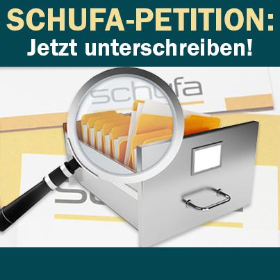 Schufa-Petition: Jetzt unterschreiben!