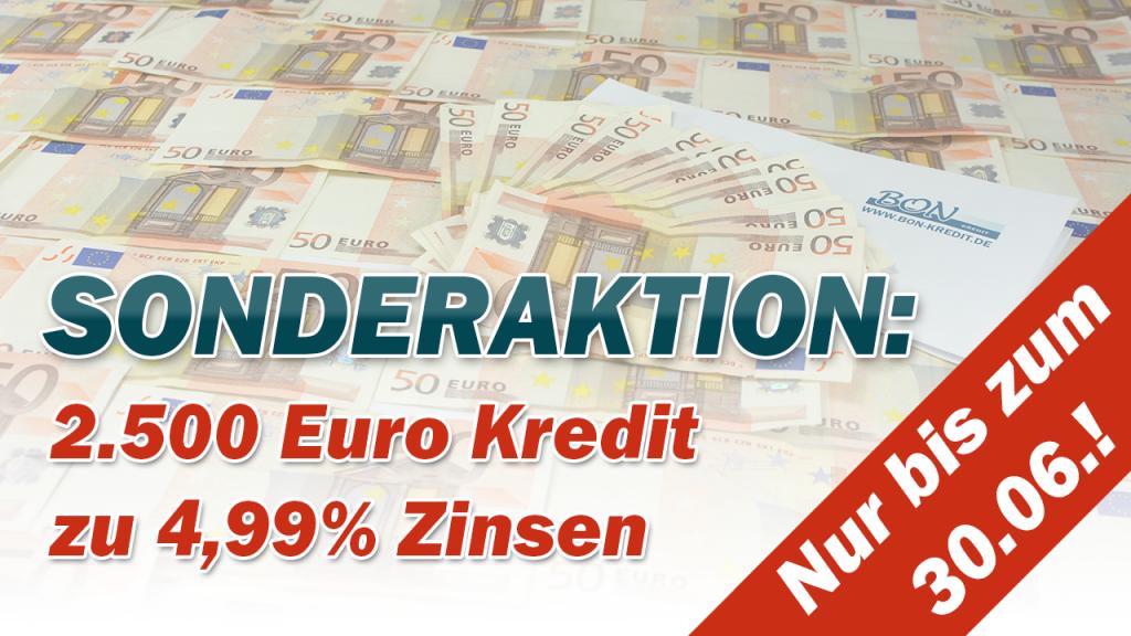 2.500 Euro Kredit jetzt besonders günstig
