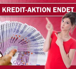 Kredit-Aktion kurz vor dem Ende