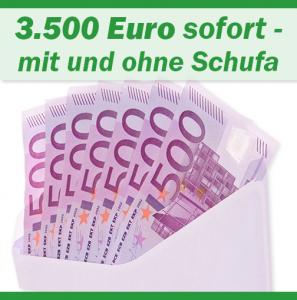 3.500 Euro Kredit sofort - mit und ohne Schufa