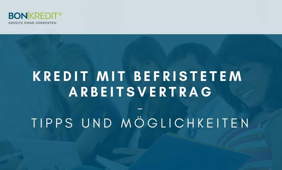 Kredit mit befristetem Arbeitsvertrag: wichtige Tipps für Angestellte!