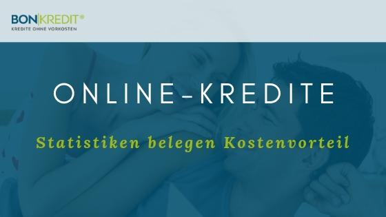 Nie mehr hohe Zinsen! Statistiken belegen: Online-Kredite sind günstiger!