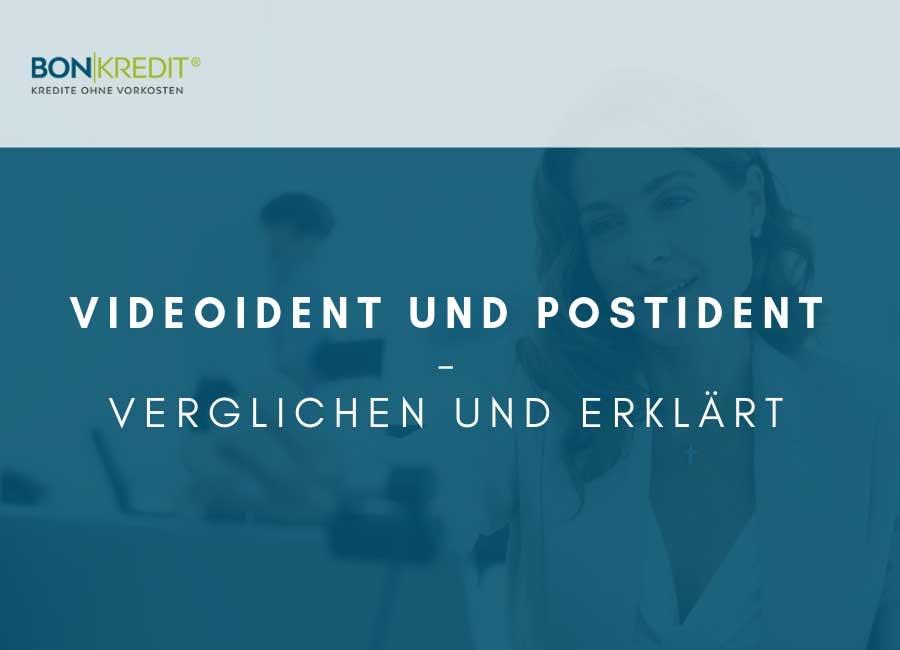 Kredit beantragen mit VideoIdent und PostIdent: Verfahren zur Identitätsprüfung einfach erklärt!